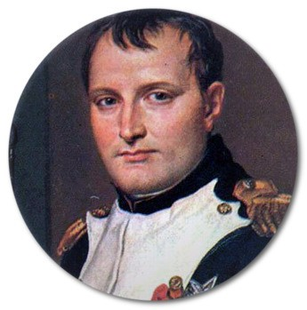 - Napoleon Bonaparte, French military and political leader