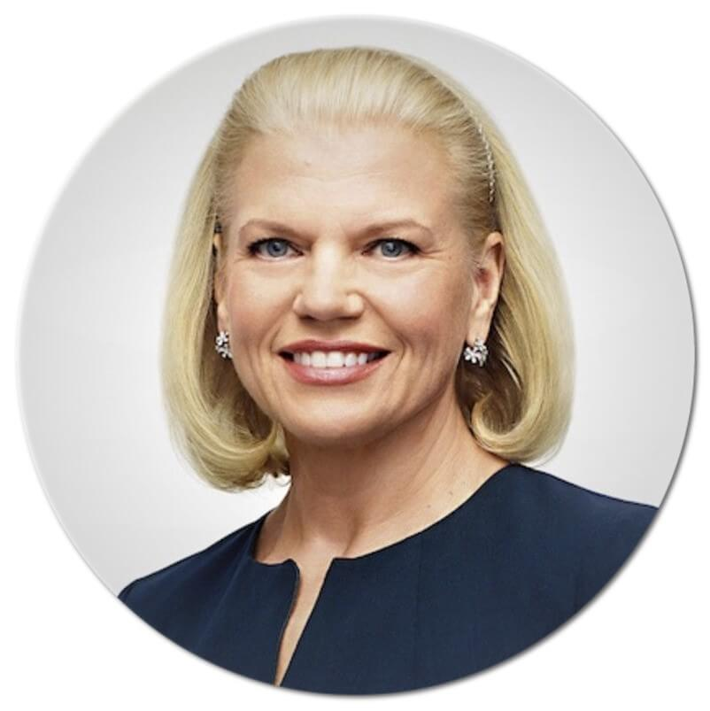 - Ginni Rometty, chairman, president and CEO of IBM